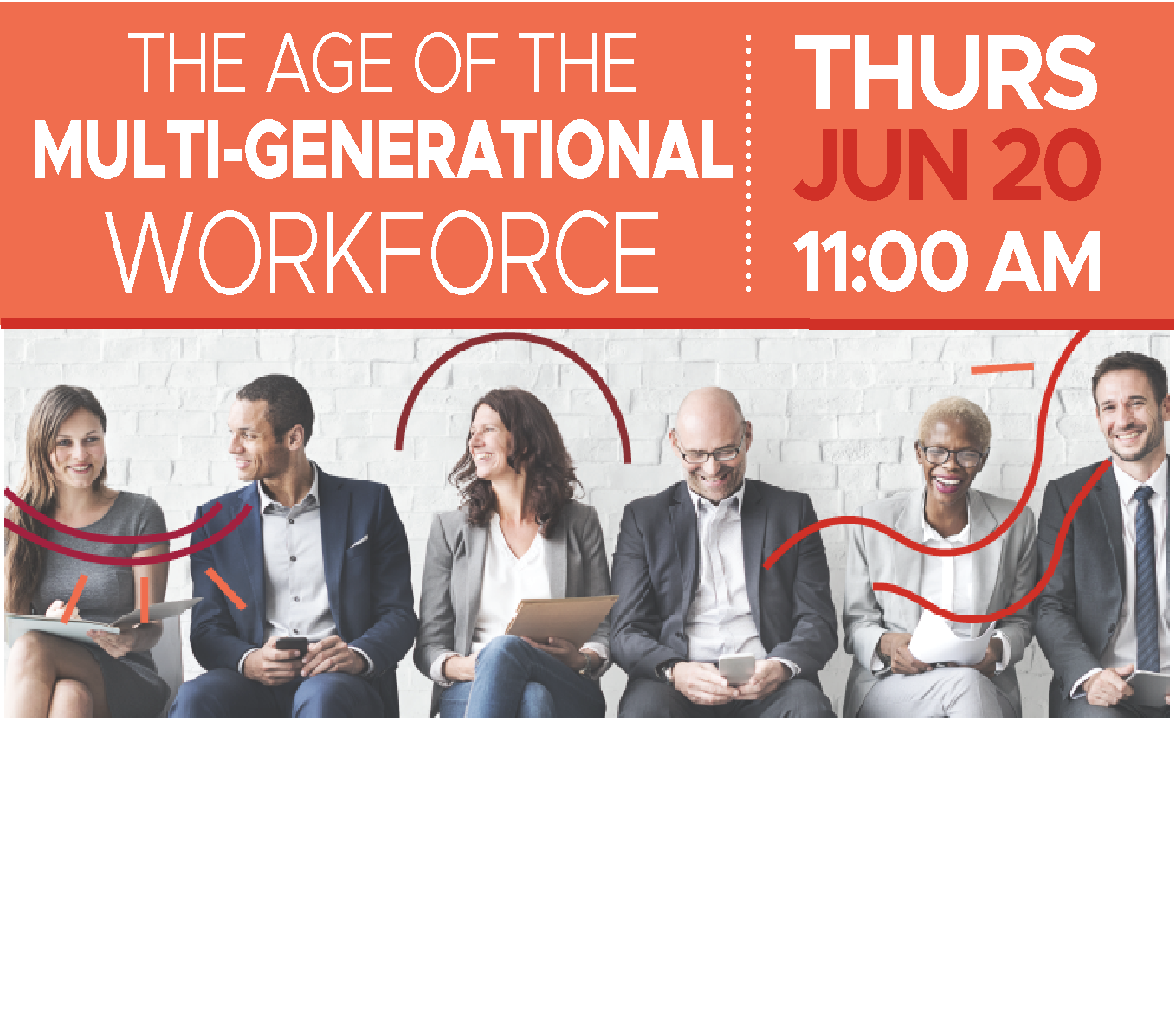 Executive Luncheon | The Age of Multi-Generational Workforce