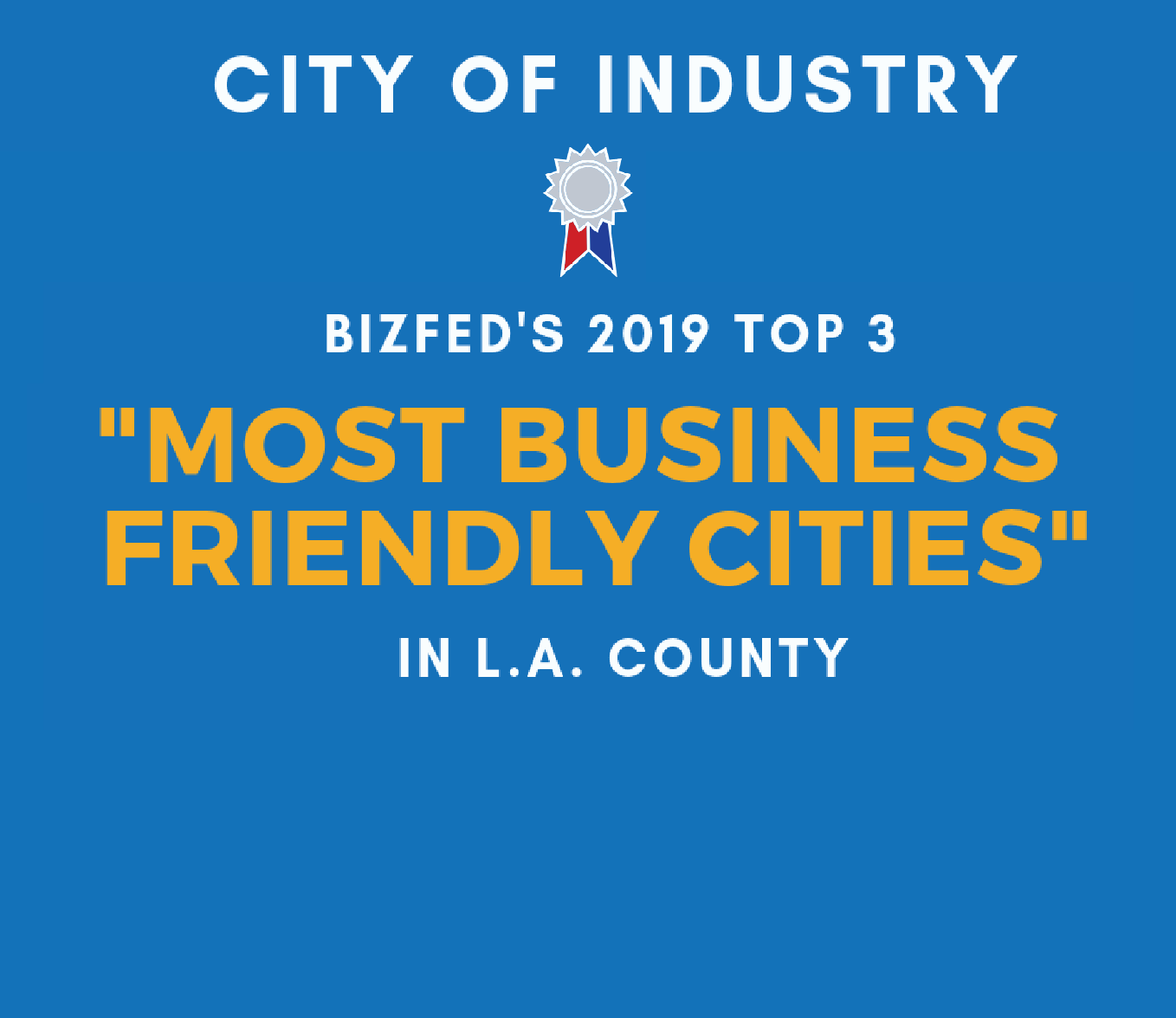 City of Industry | Most Business Friendly in LA County