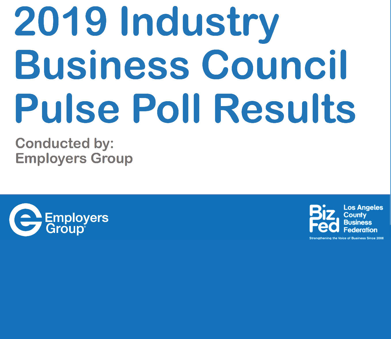 2019 Industry Business Council Pulse Poll Results