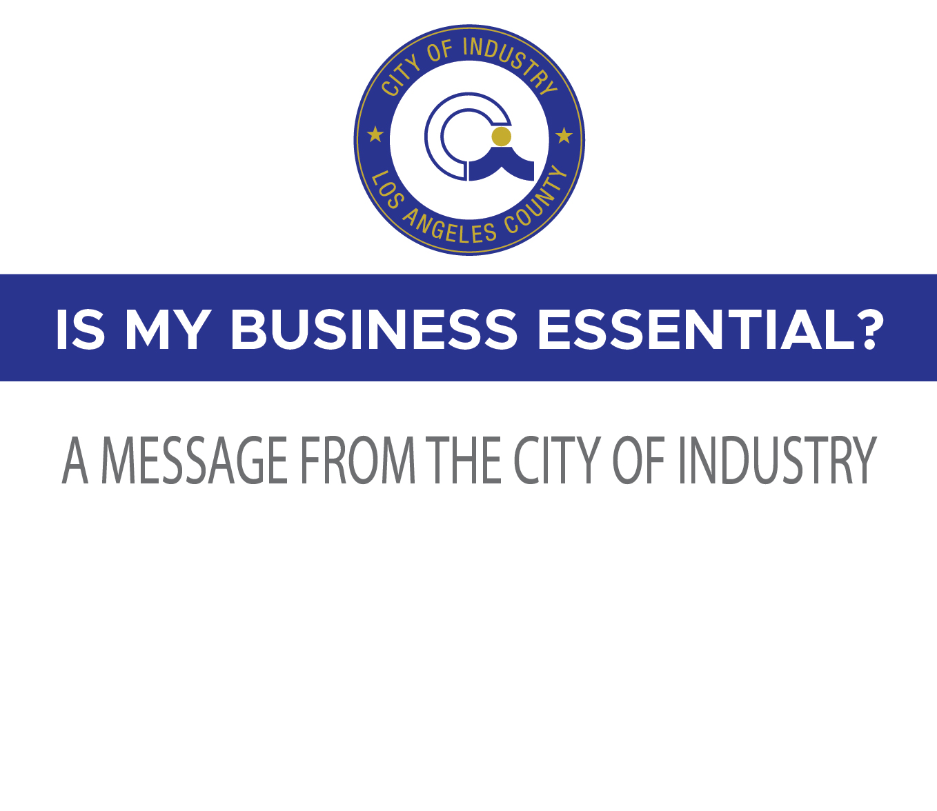 A MESSAGE FROM THE CITY OF INDUSTRY