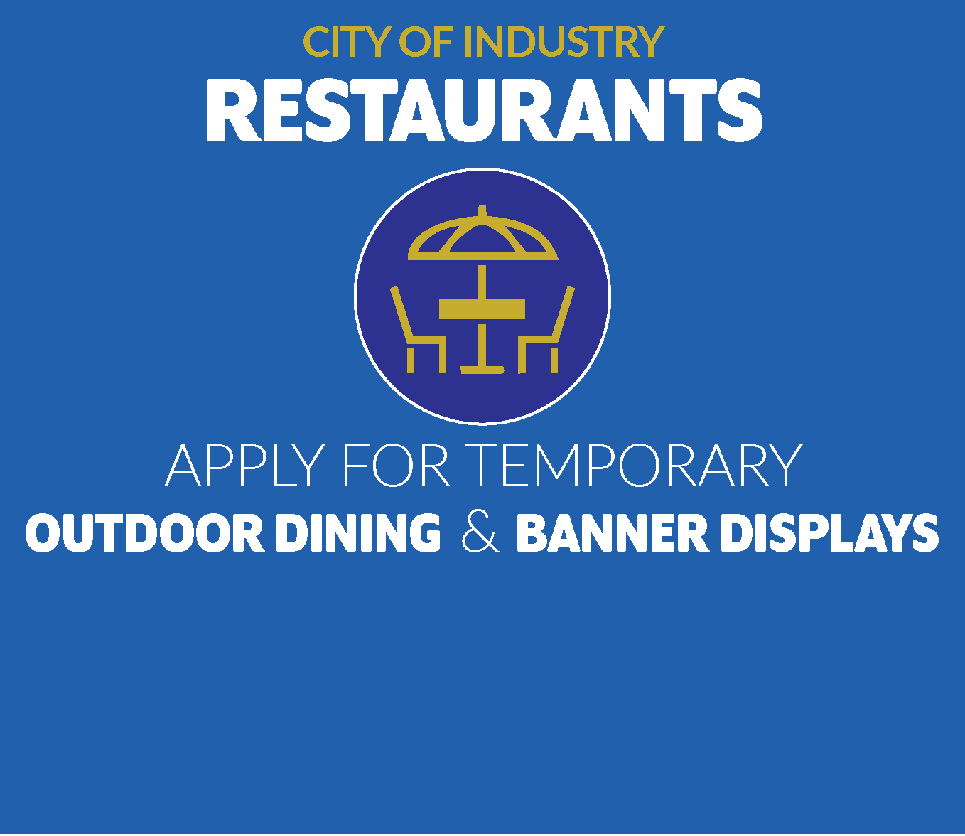 Apply for TEMP Outdoor Dining & Banner Displays